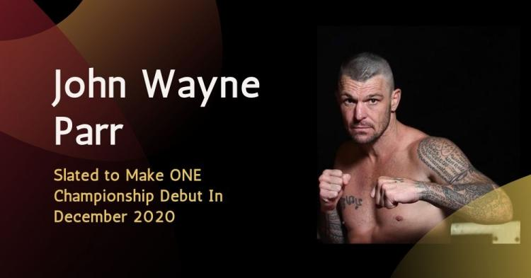 John Wayne Parr Slated to Make ONE Championship Debut In December 2020