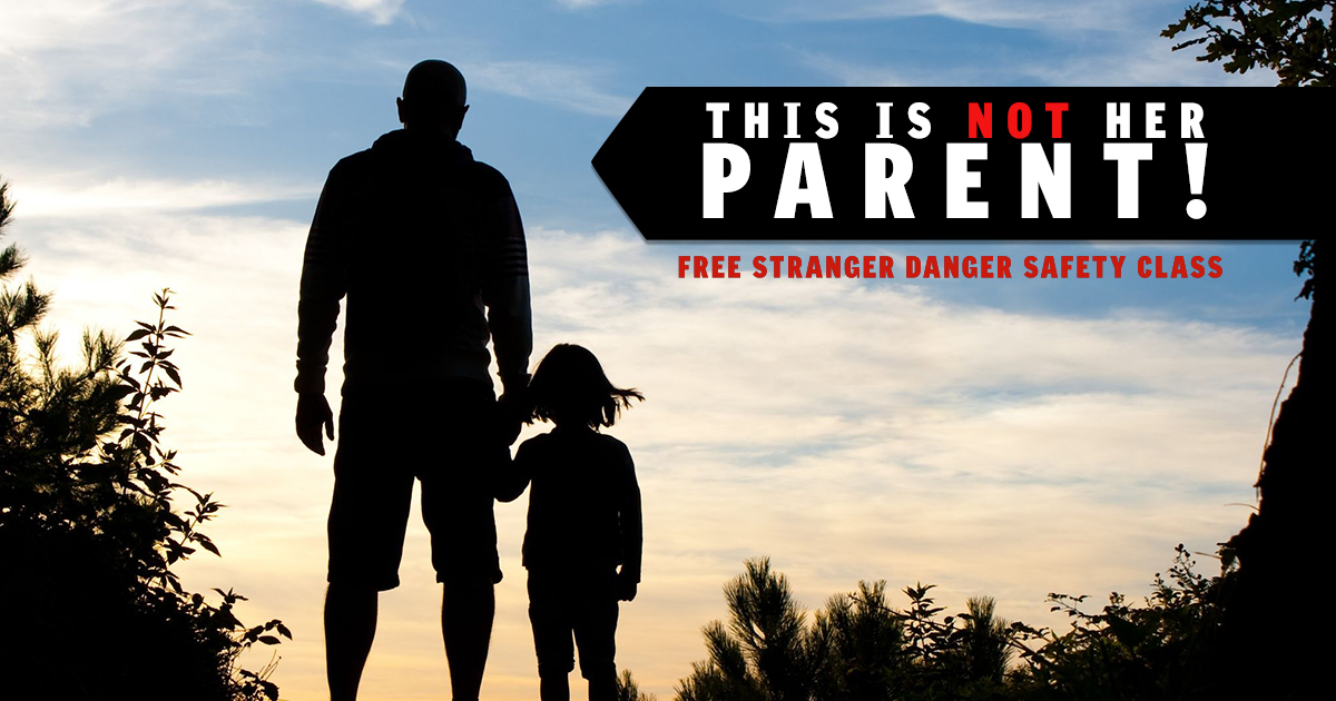 FREE STRANGER DANGER SAFETY EVENT