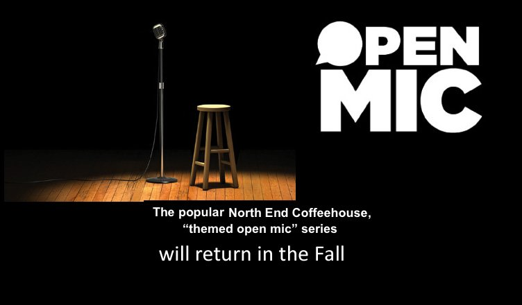 Open Mic Night will return in the Fall