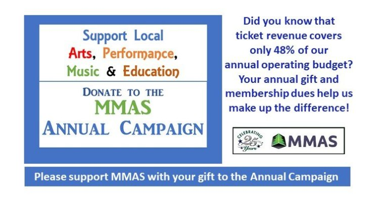 Please support MMAS with your gift to the Annual Campaign