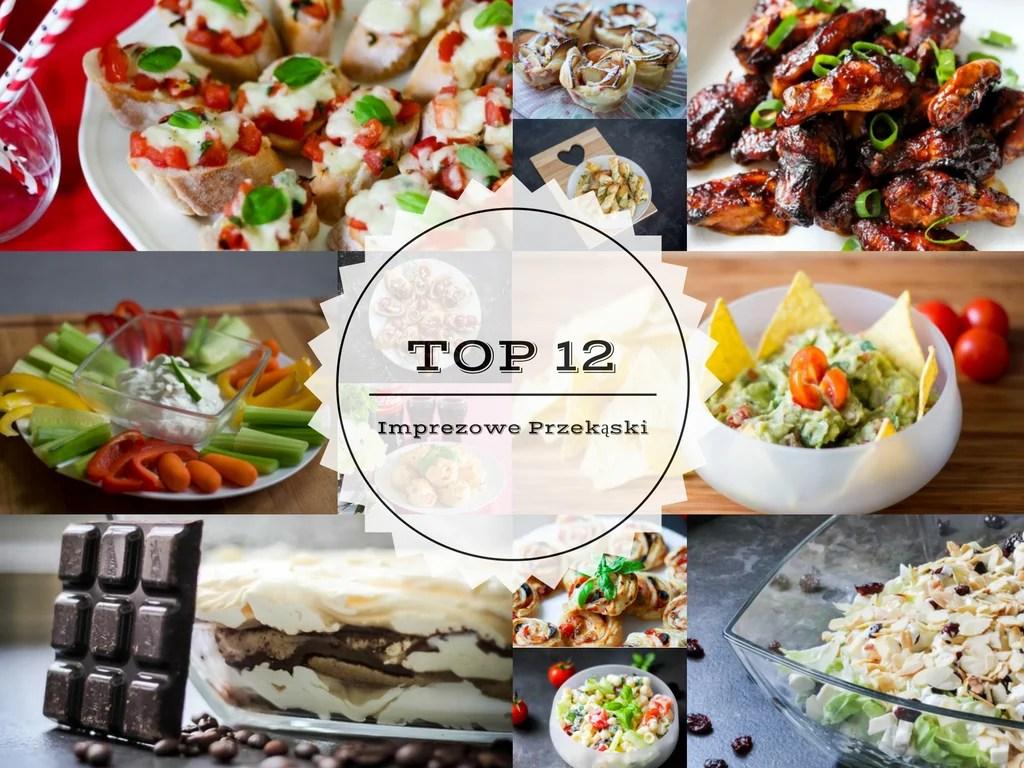 TOP 12 - Imprezowe Przekąski