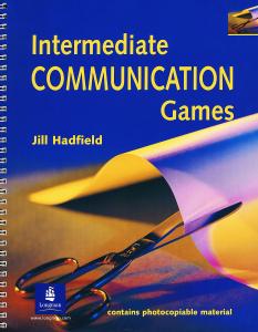 Intermediate Communication Games. Jill Hadfield | Купить школьный учебник в книжном интернет-магазине OZON.ru | 978-0-17-555872-8