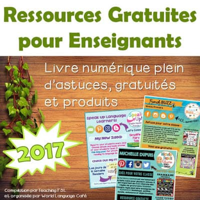 2017 ebook of FREE resources for French teachers.