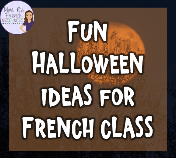 Have fun in French class this Halloween!