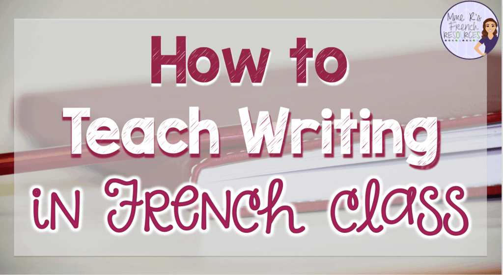 teaching-french-writing