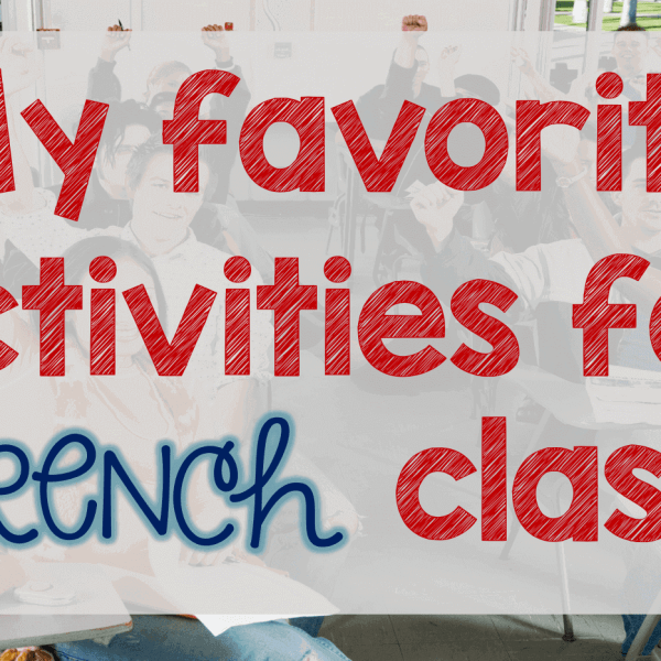 Favorite activities for French class