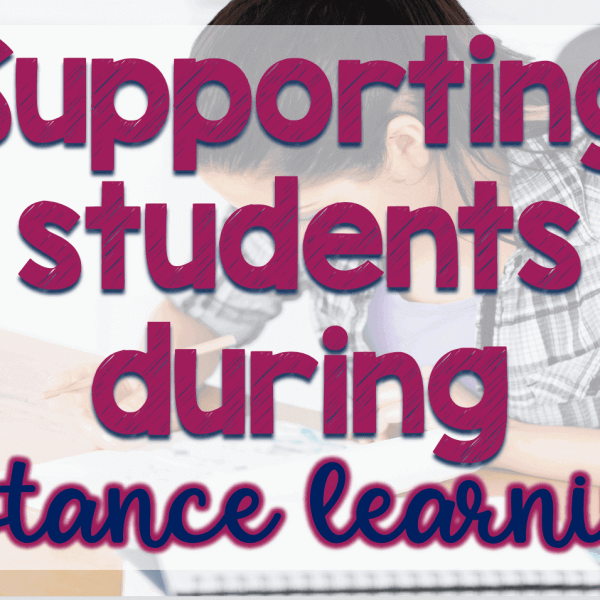 Supporting students during distance learning