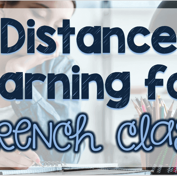Distance learning for French classes