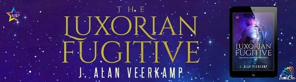 The Luxorian Fugitive by J. Alan Veerkamp Release Blast, Excerpt & Giveaway!