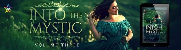 Into the Mystic Vol 03 Release Blast & Giveaway!