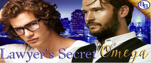 Lawyer's Secret Omega by Bella Bennet Release Blast & Excerpt!