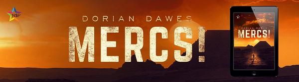 Mercs! by Dorian Dawes Release Blast, Excerpt & Giveaway!