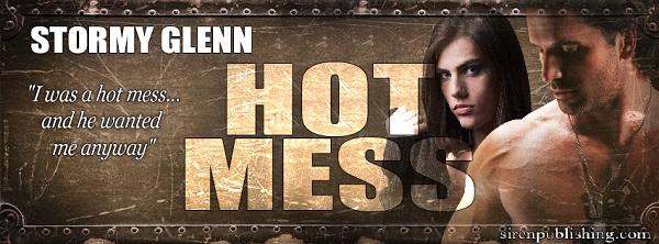 Hot Mess 6 by Stormy Glenn
