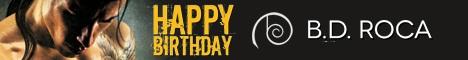 Happy Birthday by B.D. Roca