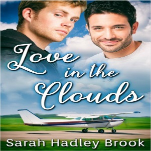 Love In The Clouds by Sarah Hadley Brook Release Blast, Excerpt & Giveaway!