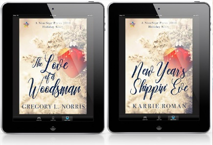 The Love of a Woodsman by Gregory L. Norris & New Year's Shippin' Eve by Karrie Roman Release Blast, Excerpt & Giveaway!