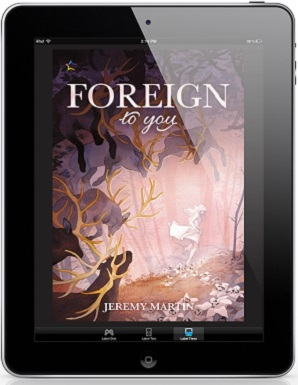 Foreign to You by Jeremy Martin Release Blast, Excerpt & Giveaway!