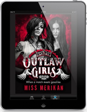 Outlaw Girls by Miss Merikan Release Blast & Giveaway!