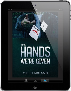 The Hands We're Given by O.E. Tearmann