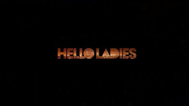 Hello Ladies o del tempo sprecato