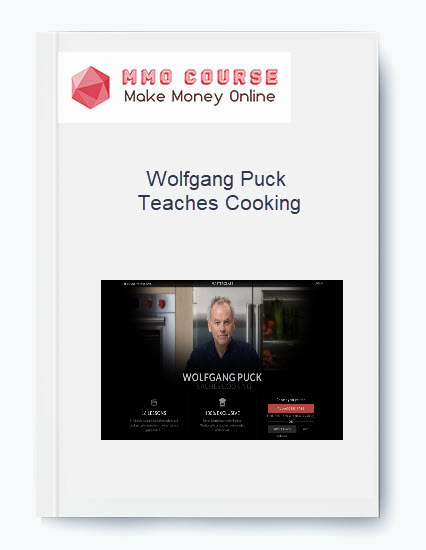 [object object] Wolfgang Puck – Teaches Cooking [Free Download] Wolfgang Puck Teaches Cooking