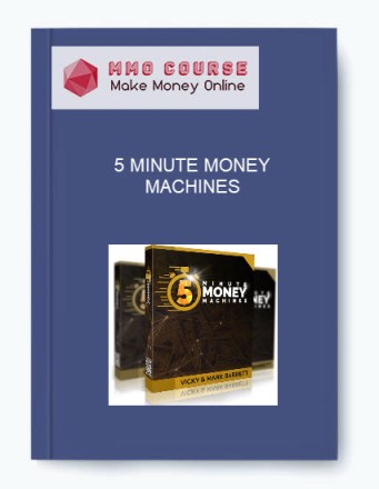 5 MINUTE MONEY MACHINES + OTOs 5 MINUTE MONEY MACHINES + OTOs 5 MINUTE MONEY MACHINES OTOs