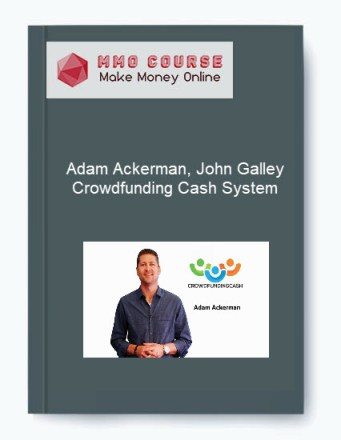 adam ackerman, john galley – crowdfunding cash system - Adam Ackerman John Galley     Crowdfunding Cash System - Adam Ackerman, John Galley – Crowdfunding Cash System