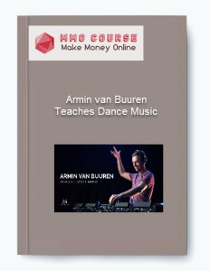 Armin van Buuren – Teaches Dance Music - Armin van Buuren     Teaches Dance Music - Armin van Buuren – Teaches Dance Music