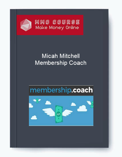 [object object] Micah Mitchell – Membership Coach Micah Mitchell     Membership Coach
