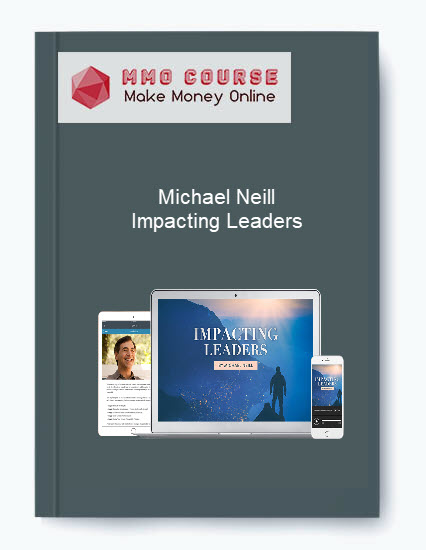[object object] Michael Neill – Impacting Leaders Michael Neill     Impacting Leaders
