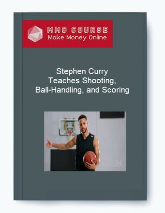 Stephen Curry – Teaches Shooting, Ball-Handling, and Scoring - Stephen Curry     Teaches Shooting Ball Handling and Scoring - Stephen Curry – Teaches Shooting, Ball-Handling, and Scoring