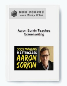 aaron sorkin teaches screenwriting - Aaron Sorkin Teaches Screenwriting - Aaron Sorkin Teaches Screenwriting [ Free Download ]