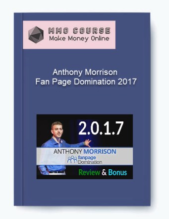anthony morrison – fan page domination 2017 - Anthony Morrison     Fan Page Domination 2017 - Anthony Morrison – Fan Page Domination 2017 [Free Download]