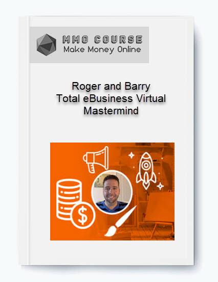 roger and barry – total ebusiness virtual mastermind Roger and Barry – Total eBusiness Virtual Mastermind [Free Download] Roger and Barry     Total eBusiness Virtual Mastermind