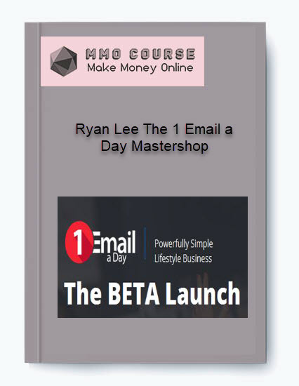 ryan lee the 1 email a day mastershop Ryan Lee The 1 Email a Day Mastershop [Free Download] Ryan Lee The 1 Email a Day Mastershop