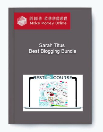 Sarah Titus – Best Blogging Bundle Sarah Titus – Best Blogging Bundle Sarah Titus     Best Blogging Bundle