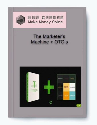 the marketer's machine + oto's - The Marketer   s Machine OTO   s - The Marketer's Machine + OTO's [Free Download]