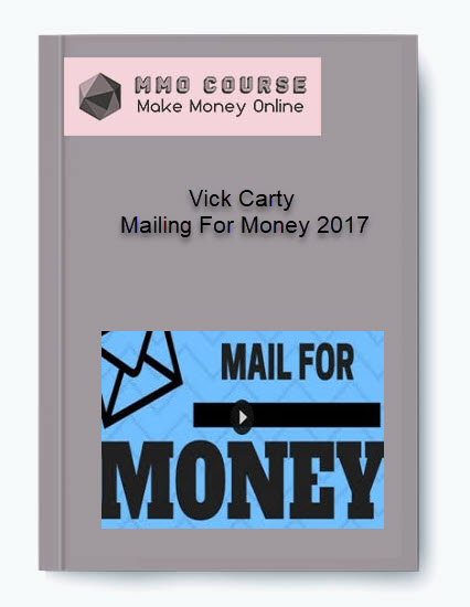 vick carty – mailing for money 2017 Vick Carty – Mailing For Money 2017 [Free Download] Vick Carty     Mailing For Money 2017