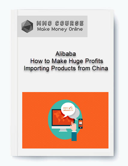 alibaba – how to make huge profits importing products from china Alibaba – How to Make Huge Profits Importing Products from China [Free Download] Alibaba     How to Make Huge Profits Importing Products from China