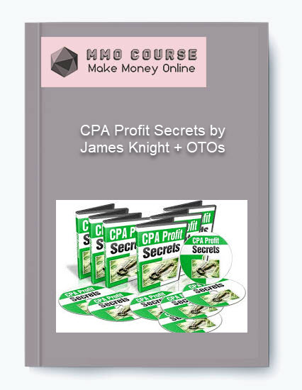 cpa profit secrets by james knight + otos CPA Profit Secrets by James Knight + OTOs [Free Download] CPA Profit Secrets by James Knight OTOs