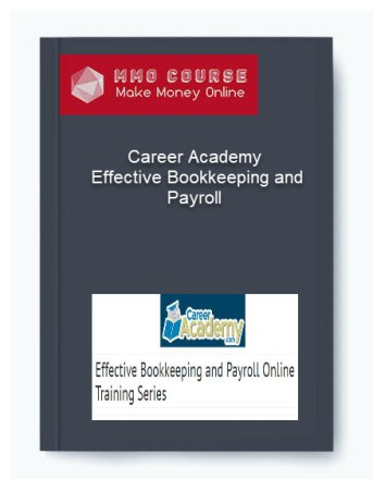 career academy – effective bookkeeping and payroll - Career Academy     Effective Bookkeeping and Payroll 1 - Career Academy – Effective Bookkeeping and Payroll [Free Download]