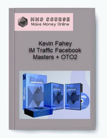 kevin fahey – im traffic facebook masters + oto2 - Kevin Fahey     IM Traffic Facebook Masters OTO2 - Kevin Fahey – IM Traffic Facebook Masters + OTO2 [Free Download]
