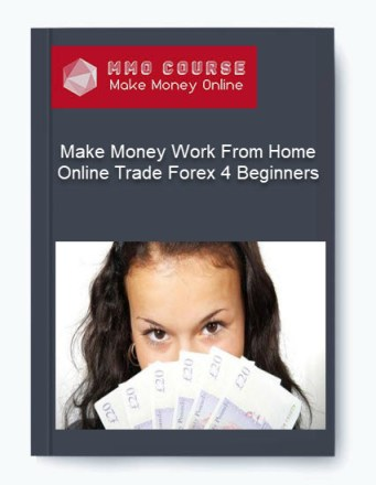 make money work from home online trade forex 4 beginners - Make Money Work From Home Online Trade Forex 4 Beginners - Make Money Work From Home Online Trade Forex 4 Beginners [Free Download]