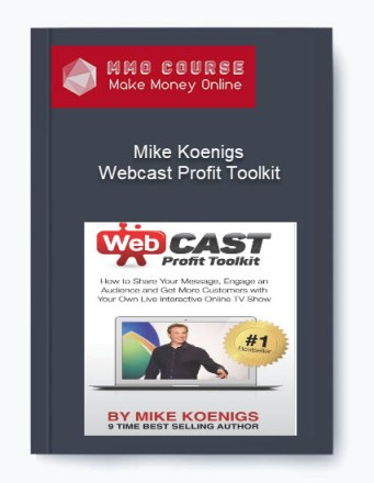 mike koenigs – webcast profit toolkit - Mike Koenigs     Webcast Profit Toolkit - Mike Koenigs – Webcast Profit Toolkit [Free Download]