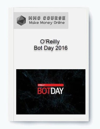 o'reilly – bot day 2016 - O   Reilly     Bot Day 2016 - O'Reilly – Bot Day 2016 [Free Download]
