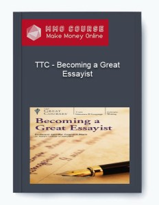 ttc – becoming a great essayist - TTC     Becoming a Great Essayist - TTC – Becoming a Great Essayist [Free Download]