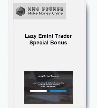 [object object] Home Lazy Emini Trader Special Bonus