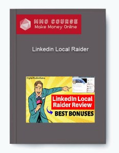 linkedin local raider - 2 - Linkedin Local Raider [Free Download]