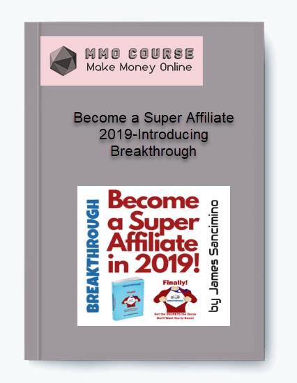 become a super affiliate 2019-introducing breakthrough Become a Super Affiliate 2019-Introducing Breakthrough [Free Download] Become a Super Affiliate 2019 Introducing Breakthrough