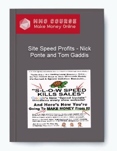 site speed profits - nick ponte and tom gaddis - Site Speed Profits Nick Ponte and Tom Gaddis - Site Speed Profits – Nick Ponte and Tom Gaddis [Free Download]
